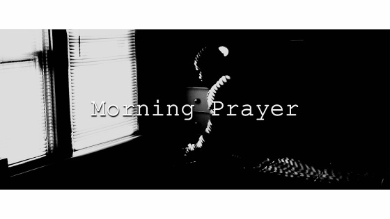 Moring Prayer